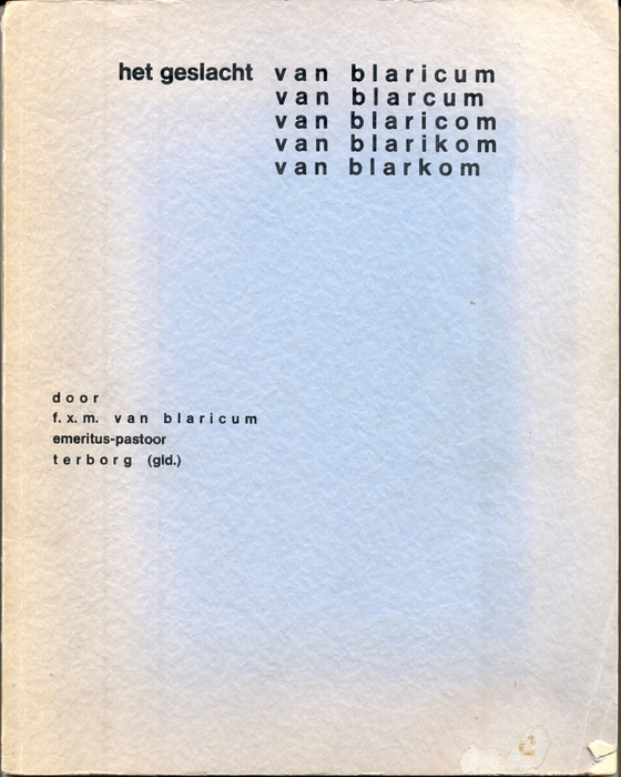 The book by F.X.M. van Blaricum